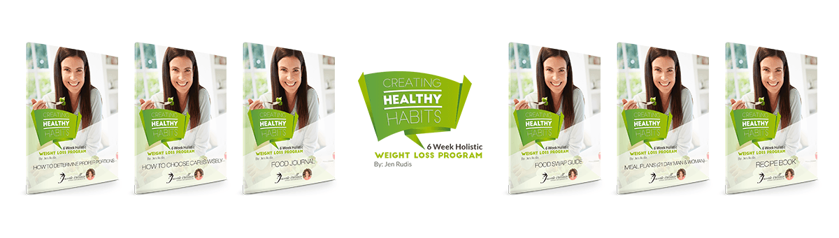 Creating Healthy Habbits 6 Week Holistic Weight Loss Program